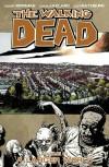 The Walking Dead, Vol 16: A Larger World - Robert Kirkman