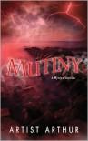 Mutiny - Artist Arthur