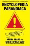 Encyclopedia Paranoiaca - Henry N. Beard, Christopher Cerf
