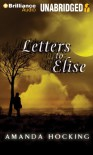 Letters to Elise: A Peter Townsend Novella - Amanda Hocking, Hannah Friedman
