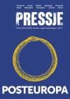 Pressje, teka 26-27 / 2011. Posteuropa - Redakcja pisma Pressje