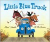 Little Blue Truck - Alice Schertle, Jill McElmurry