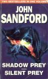 Shadow Prey / Silent Prey (Lucas Davenport, #2, #4) - John Sandford