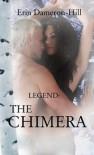 Legend: The Chimera - Erin Dameron-Hill