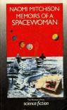 Memoirs of a Spacewoman - Naomi Mitchison