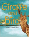 Giraffe and Bird - Rebecca Bender