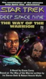 The Way of the Warrior - Diane Carey, Ira Steven Behr