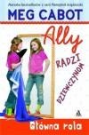Ally radzi dziewczynom. Główna rola - Meg Cabot
