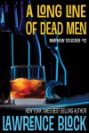 A Long Line of Dead Men (Matthew Scudder) - Lawrence Block