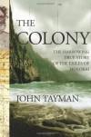 The Colony: The Harrowing True Story of the Exiles of Molokai - John Tayman