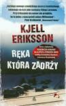 Ręka która zadrży - Eriksson Kjell