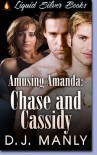 Chase And Cassidy - D.J. Manly