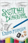 Sketchy Behavior - Erynn Mangum