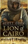 The Lion of Cairo - Scott Oden