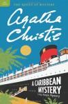 A Caribbean Mystery: A Miss Marple Mystery (Miss Marple, #10) - Agatha Christie