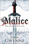 Malice (The Faithful and the Fallen #1) - John Gwynne