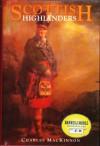 Scottish Highlanders - Charles MacKinnon