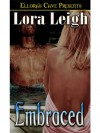 Embraced  - Lora Leigh