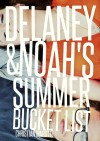 Delaney and Noah's Summer Bucket List - Richard Denney