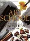 Art School: A Complete Painters Course - Hamlyn, Hamlyn