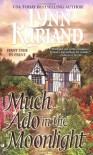 Much Ado In the Moonlight - Lynn Kurland