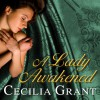 A Lady Awakened: Blackshear Family Series # 1 - Cecilia Grant
