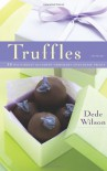 Truffles: 50 Deliciously Decadent Homemade Chocolate Treats (50 Series) - Dede Wilson