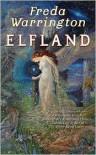Elfland - Freda Warrington,  James Frenkel (Editor)