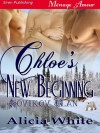 Chloe's New Beginning [Novikov Clan 1] (Siren Publishing Menage Amour) - Alicia White