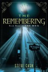 The Remembering: Book Three of The Meq - Steve Cash
