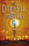 The City of Silk and Steel - Mike Carey, Linda Carey