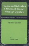 Realism and Naturalism in Nineteenth-Century American Literature (Crosscurrents Modern Critiques) - Professor Donald Pizer PhD