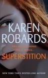 Superstition - Karen Robards