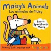 Maisy's Animals Los Animales de Maisy: A Maisy Dual Language Book - Lucy Cousins
