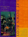 Lay Down Body: Living History in African American Cemeteries - Roberta Hughes Wright