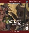 The Strange Case of Dr Jekyll and Mr Hyde - Ian Holm, Robert Louis Stevenson