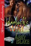 Warlock's Way [PUP Squad Alpha 5] (Siren Publishing Menage Everlasting) - Abby Blake
