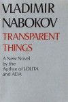 Transparent Things - Vladimir Nabokov