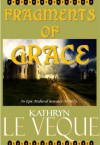 Fragments Of Grace - Kathryn Le Veque