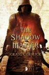 The Shadow Master - Craig Cormick