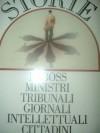 Storie di boss, ministri, tribunali, giornali, intellettuali, cittadini - Nando Dalla Chiesa