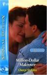 Million-Dollar Makeover: Montana Mavericks, Gold Rush Grooms (Silhouette Special Edition No. 1688) - Cheryl St.John