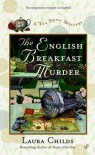 The English Breakfast Murder - Laura Childs