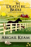 Death by Bridle - Abigail Keam