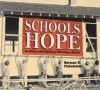 Schools of Hope: How Julius Rosenwald Helped Change African American Education - Norman Finkelstein