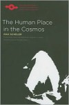 Human Place in the Cosmos - Max Scheler,  Karin S. Frings (Translator),  Eugene Kelly (Introduction)