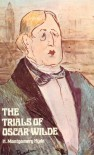 The Trials of Oscar Wilde - H. Montgomery Hyde