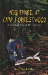 Nightmare at Camp Forrestwood: A Young Adult Whodunit - Kelli Sue Landon