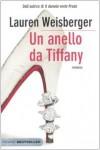 Un anello da Tiffany - Lauren Weisberger