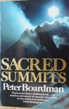 SACRED SUMMITS - Peter Boardman
